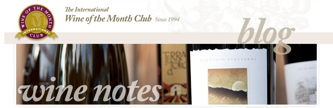 Wine Blog from The International Wine of the Month Club