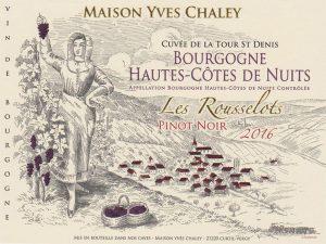 Maison Yves Chaley Cuvee De La Tour St Denis Les Rousselots Bourgogne Pinot Noir 2016 Edited